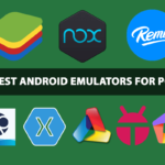 10 Best Android Emulators for PC - Best Compatible with Windows and Mac OS