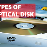 Types Of Optical Disk And Learn The Advantages Of Them 2020