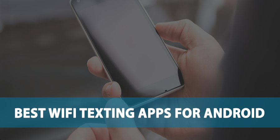 best-wifi-texting-apps-for-android