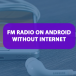 6 Fm Radio On Android Without Internet In 2020