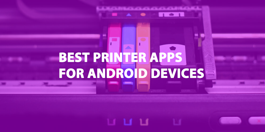 Best Printer Apps for Android Devices