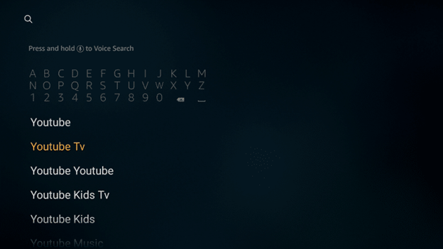 You will observe the Youtube Tv app pop down the search area